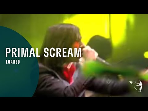 Primal Scream - Loaded (From