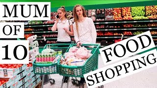 MOM OF 10 - FOOD SHOPPING / LARGE GROCERY HAUL