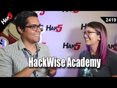 HackWise Academy With Cesar - DEF CON 26 - Hak5 2419