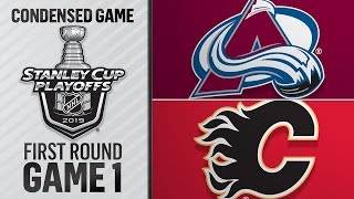 04/11/19 First Round, Gm1: Avalanche @ Flames