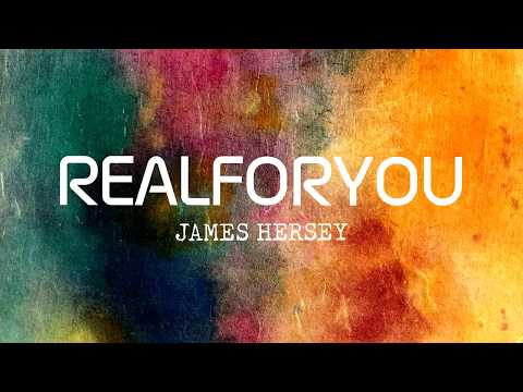 James Hersey - Real For You (Audio)