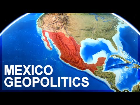 Geopolitics of Mexico