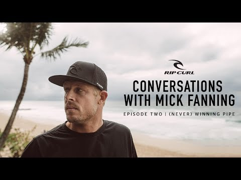 Conversations with Mick Fanning | Episode Two, (Never) Winning Pipe
