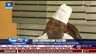Adeleke Vows To Approach Court Over Osun Governorship Election