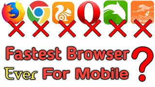 Fastest Internet Browser for All Mobile Phone | Best Internet Web Browser For Android 2019