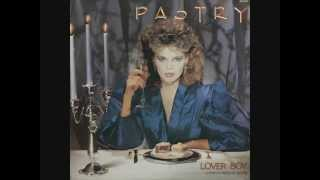 Pastry – Lover Boy (You're My Favourite Choice) (1985)