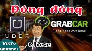 Người Buôn Gió tiết lộ: Vì sao Taxi Uber và Grabcar bị nhóm lợi ích Huỳnh Đức Thơ đóng cửa[108Tv]