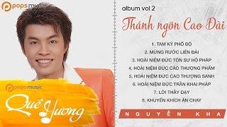 Album Vol 2 Thánh Ngôn Cao Đài - Nguyễn Kha