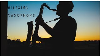 Relaxing Music Saxophone - Music for Romance, Sleep, Moodbooster, Meditation