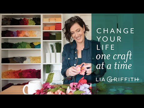 Lia Griffith: Change Your Life One Craft at a Time