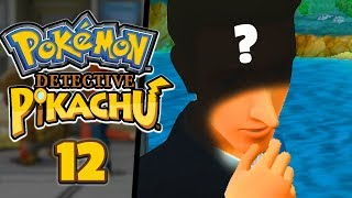 HE WAS BEHIND IT THE WHOLE TIME... - Pokémon: Detective Pikachu (Part 12)