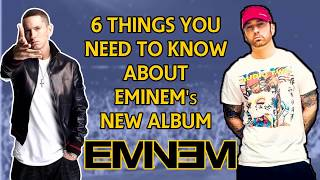 6 Things you need to know about Eminem's new album 2017