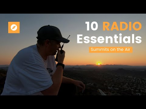 My 10 RADIO Essentials for Summits on the Air