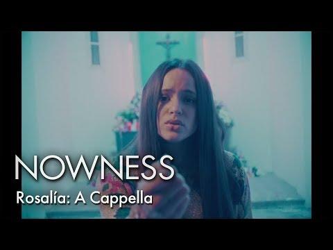Rosalía: A Cappella