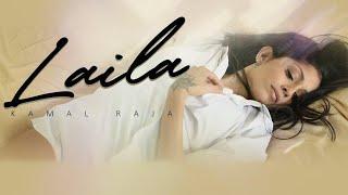Laila – Kamal Raja – Chichi