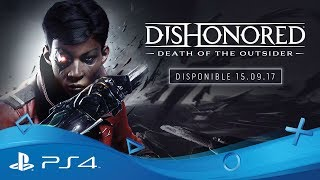 Dishonored : la mort de l'outsider :  bande-annonce