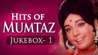 Mumtaz Superhit Song Collection Jukebox -1 (HD) - Evergreen Bollywood Songs