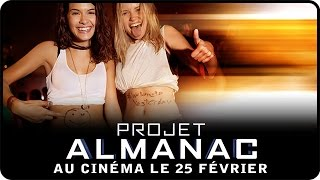 Projet almanac :  bande-annonce VF
