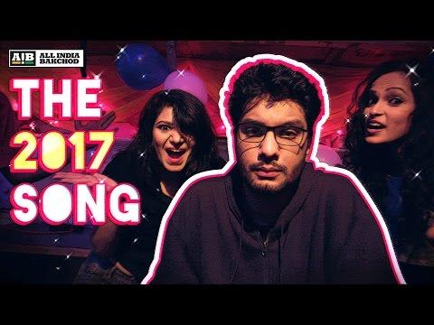 AIB: The 2017 Song #PeekeMatChala