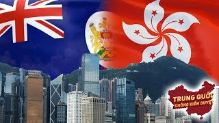 Tại Sao Anh Trao Trả Hồng Kông cho Trung Quốc   Trung Quốc Không Kiểm Duyệt