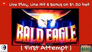 ( First Attempt ) Everi - Bald Eagle : Live Play, Line Hit & Bonus on $1.50 bet