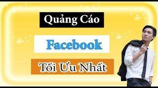 Hướng Dẫn Chạy Quảng Cáo Facebook Hiệu Quả Tối Ưu Ngân Sách