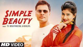 Simple Beauty – TR – Mahi Panchal – Sapna Singh