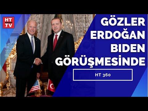 Cumhurbaşkanı Erdoğan ve ABD Başkanı Biden ne konuşacak? | HT 360 – 10 Haziran 2021