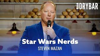 Revenge of the Star Wars Nerd. Steve Mazan - Full Special