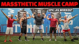 Massthetic Muscle Camp 1 - EPIC LEG WORKOUT