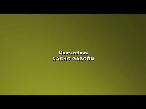 DIA 06 Masterclass Nacho Gascón