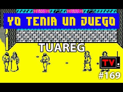 Yo Tenía Un Juego TV #169 - Tuareg (ZX Spectrum)