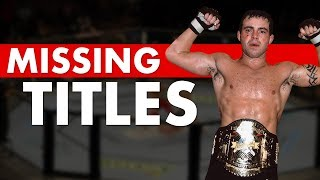 10 MMA Championships That Disappeared for Years