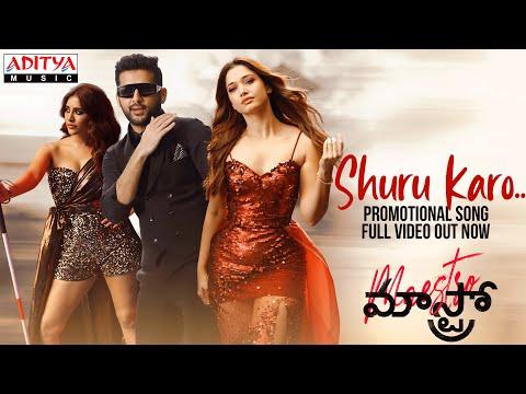 Shuru Karo video song- Maestro movie-Nithiin, Tamannah, Nabha Natesh