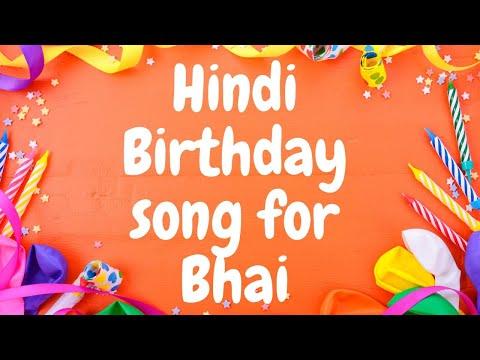 Hindi Birthday Song For Bhai