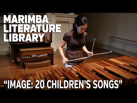 """Marimba Literature Library: """"IMAGE: 20 Children's Songs for Marimba"""" by Bart Quartier"""