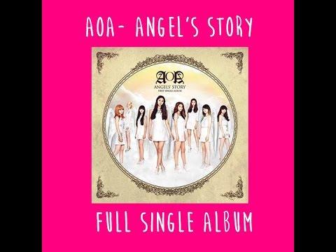 Angel's Story- AOA Full 1st Single Album + LINK DE DESCARGA