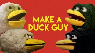 HOW TO MAKE A DUCK GUY PUPPET (from Don't Hug Me I'm Scared)