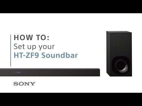How to set up Sony's HT-ZF9 3.1ch Dolby Atmos soundbar