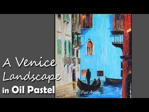 Oil Pastel Painting | A Venice Landscape step by step