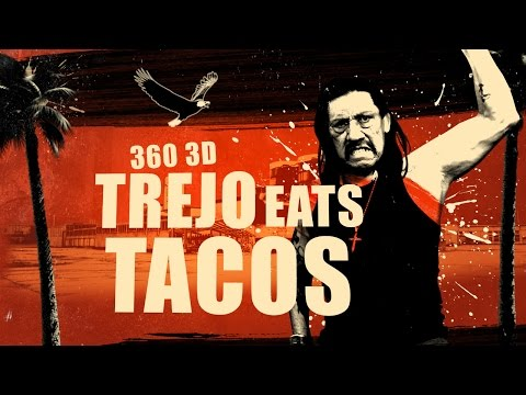 Eating Virtual Tacos With Danny Trejos - 3D 360 VR