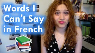 French Words I Can't Pronounce