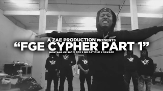 """Montana Of 300 x TO3 x $avage x No Fatigue """"FGE CYPHER"""" Shot By @AZaeProduction"""