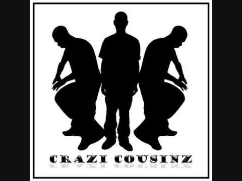 Crazy Cousinz Ft Kimona - I See You