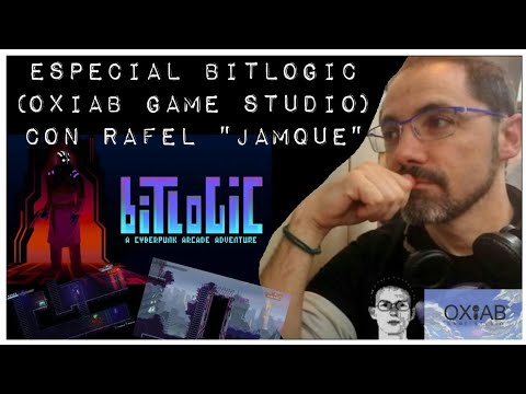 "Zona Indie: Especial Bitlogic (OXiAB Game Studio) con Rafel  ""Jamque"""