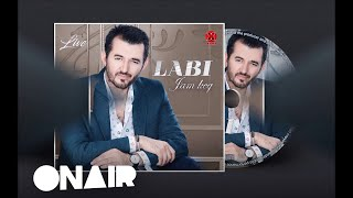 Labinot Tahiri Labi - Jam keq 2018