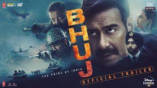 Bhuj (The Pride Of India) 2021 Movie Trailer