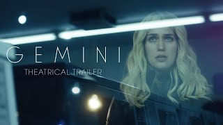 GEMINI [Theatrical Trailer] – In Theaters March 30th HD