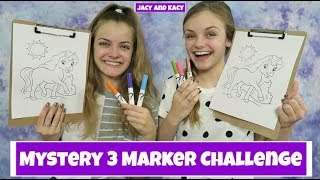 Mystery 3 Marker Challenge ~Jacy and Kacy