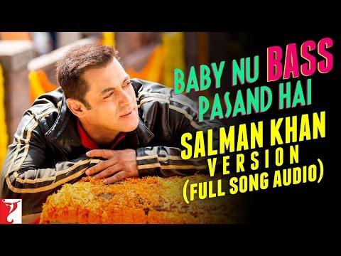 Baby Nu Bass Pasand Hai Lyrics - Salman Version | Sultan